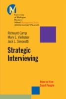 Strategic Interviewing av Richaurd Camp, Mary E. Vielhaber og Jack L. Simonetti (Heftet)