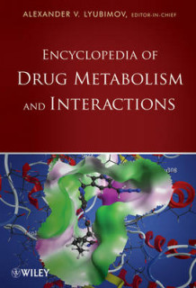 Encyclopedia of Drug Metabolism and Interactions (Innbundet)