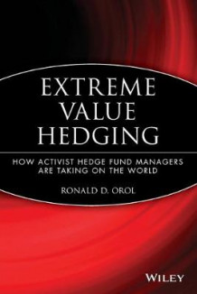 Extreme Value Hedging av Ronald D. Orol (Heftet)