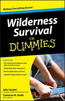 Wilderness Survival For Dummies av Cameron M. Smith og John F. Haslett (Heftet)