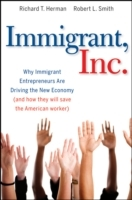Immigrant, Inc. av Richard T. Herman og Robert L. Smith (Innbundet)