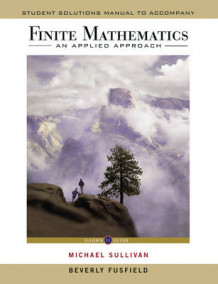 Finite Mathematics an Applied Approach 11E Student Solutions Manual av Michael Sullivan (Heftet)