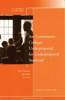 Are Community Colleges Underprepared for Underprepared Students? Winter 2008 (Heftet)
