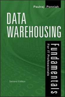 Data Warehousing Fundamentals for IT Professionals av Paulraj Ponniah (Innbundet)