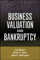 Business Valuation and Bankruptcy av Ian Ratner, Grant T. Stein og John C. Weitnauer (Innbundet)