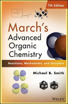 March's Advanced Organic Chemistry av Michael B. Smith og Jerry March (Innbundet)