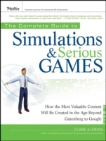 The Complete Guide to Simulations and Serious Games av Clark Aldrich (Innbundet)
