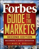 Forbes Guide to the Markets av LLC Forbes og Marc M. Groz (Heftet)