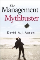 The Management Mythbuster av David A.J. Axson (Innbundet)