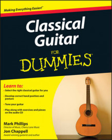 Classical Guitar For Dummies av Jon Chappell og Mark Phillips (Heftet)