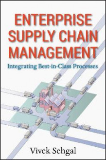 Enterprise Supply Chain Management av Vivek Sehgal (Innbundet)