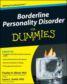 Borderline Personality Disorder For Dummies av Charles H. Elliott og Laura L. Smith (Heftet)