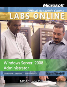 Exam 70-646: MOAC Labs Online av Microsoft Official Academic Course (Ukjent)