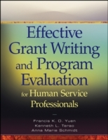 Effective Grant Writing and Program Evaluation for Human Service Professionals av Francis K. O. Yuen, Kenneth L. Terao og Anne Marie Schmidt (Heftet)
