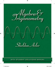 Algebra and Trigonometry av Sheldon Axler (Heftet)