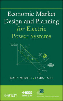 Economic Market Design and Planning for Electric Power Systems (Innbundet)