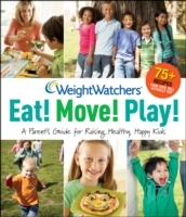 Weight Watchers Eat! Move! Play! av Weight Watchers (Heftet)