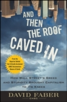 And Then the Roof Caved In av David Faber (Innbundet)