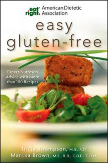 American Dietetic Association Easy Gluten-free av ADA (American Dietetic Association), Tricia Thompson og Marlisa Brown (Heftet)