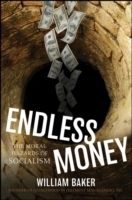 Endless Money av William Baker (Innbundet)