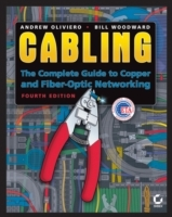 Cabling: The Complete Guide to Copper and Fiber-Optic Networking, 4th Editi av Andrew Oliviero og Bill Woodward (Heftet)