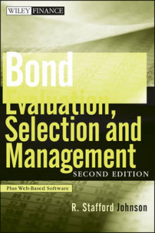 Bond Evaluation, Selection, and Management av R. Stafford Johnson (Innbundet)