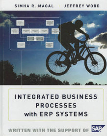 Integrated Business Processes with ERP Systems av Simha R. Magal og Jeffrey Word (Innbundet)