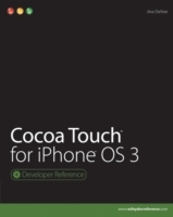 Cocoa Touch for iPhone OS 3 av Jiva DeVoe (Heftet)