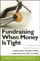 Fundraising When Money is Tight av Mal Warwick (Heftet)