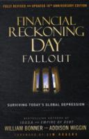 Financial Reckoning Day av Addison Wiggin og Will Bonner (Innbundet)