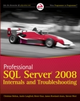 Professional SQL Server 2008 Internals and Troubleshooting av Christian Bolton, Cindy Gross, Jonathan Kehayias, Justin Langford, Brent Ozar, James Rowland-Jones og Steven Wort (Heftet)