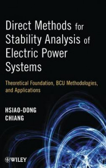 Direct Methods for Stability Analysis of Electric Power Systems av Hsiao-Dong Chiang (Innbundet)