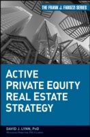Active Private Equity Real Estate Strategy av David J. Lynn (Innbundet)