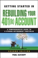 Getting Started in Rebuilding Your 401(k) Account av Paul Katzeff (Heftet)
