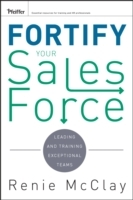 Fortify Your Sales Force av Renie McClay (Innbundet)