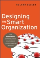 Designing the Smart Organization av Roland Deiser (Innbundet)
