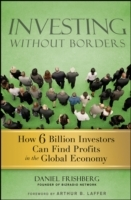 Investing without Borders av Daniel Frishberg (Innbundet)