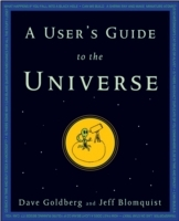 A User's Guide to the Universe av Dave Goldberg og Jeff Blomquist (Innbundet)