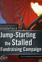 Jump-starting the Stalled Fundraising Campaign av Julia Ingraham Walker (Heftet)