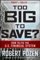Too Big to Save? How to Fix the U.S. Financial System av Robert C. Pozen (Innbundet)