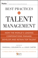 Best Practices in Talent Management av Marshall Goldsmith, Louis Carter og The Best Practice Institute (Innbundet)