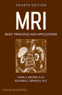 MRI av Mark A. Brown og Richard C. Semelka (Heftet)