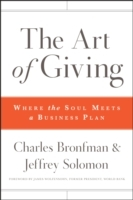 The Art of Giving av Charles Bronfman, Jeffrey R. Solomon og John Sedgwick (Innbundet)