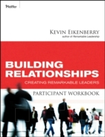 Building Relationships Participant Workbook av Kevin Eikenberry (Heftet)