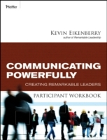 Communicating Powerfully Participant Workbook av Kevin Eikenberry (Heftet)