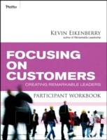 Focusing on Customers Participant Workbook av Kevin Eikenberry (Heftet)
