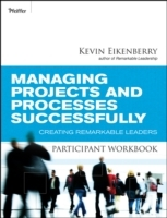 Managing Projects and Processes Successfully Participant Workbook av Kevin Eikenberry (Heftet)