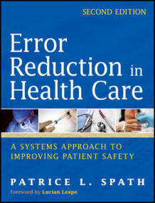 Error Reduction in Health Care (Heftet)