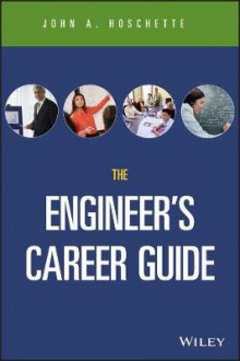 The Career Guide Book for Engineers av John A. Hoschette (Heftet)