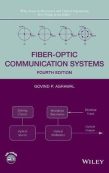 Fiber-Optic Communication Systems av Govind P. Agrawal (Innbundet)